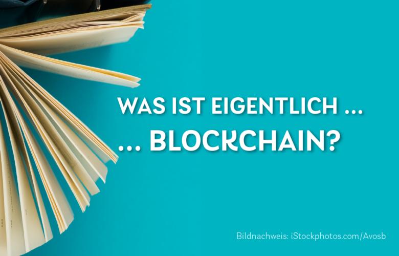 Grafik: BANKINGCLUB-Daily Was ist eigentlich Blockchain?