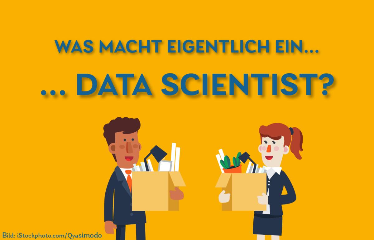 Grafik Was macht eigentlich ein Data Scientist?
