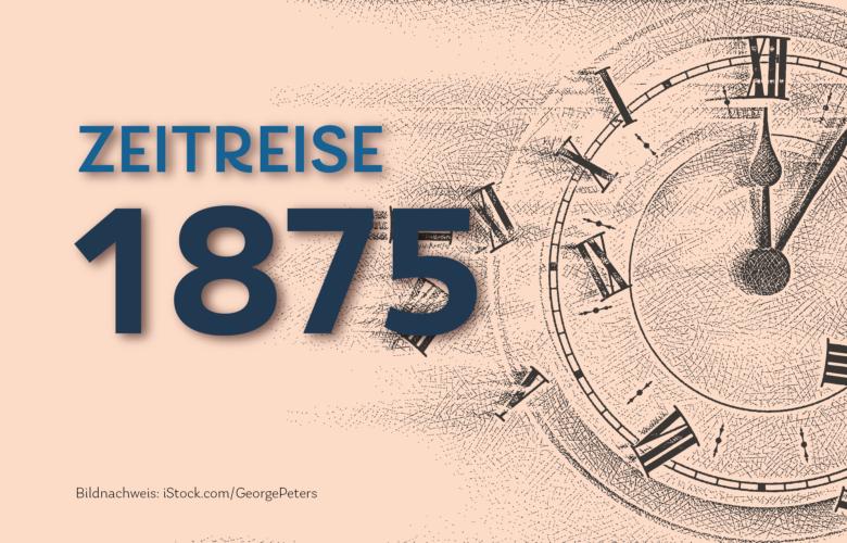 Grafik Zeitreise 1875 Das Bankgesetz wird beschlossen