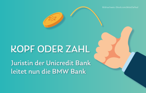Grafik zum Daily Kopf oder Zahl Juristin der Unicredit Bank wechselt zur BMW Bank