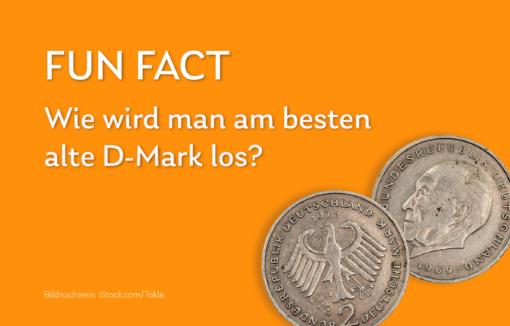 Grafik zum Fun Fact Wie wird man am besten alte DM-Banknoten oder Münzen los?