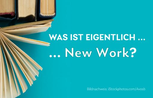 Was ist eigentlich New Work? In unserem BANKINGCLUB-Daily gehen wir dieser Frage nach