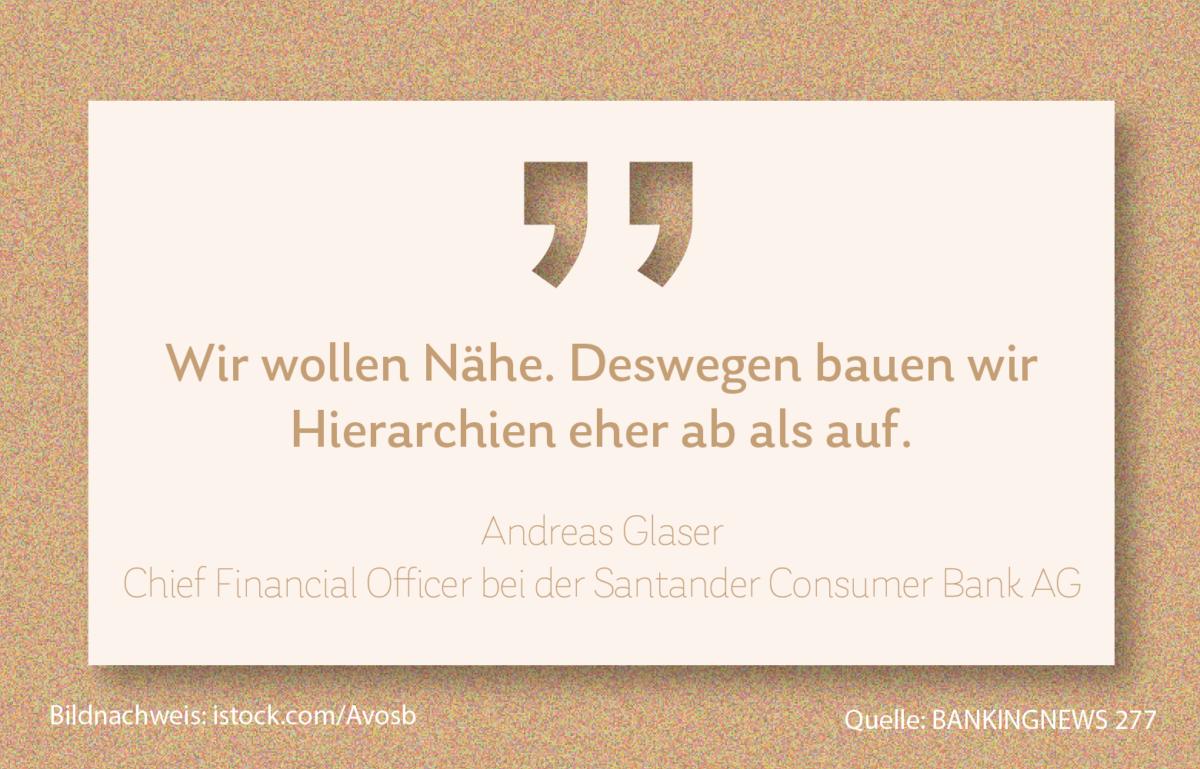 """Sitzen Vorstände von Banken heute noch im Elfenbeinturm? Und sollten sie das? Andreas Glaser, CFO bei der Santander Cionsumer Bank, sagt dazu """"Wir wollen Nähe. Deswegen bauen wir Hierarchien eher ab als auf."""", Daily #Kassensturz"""