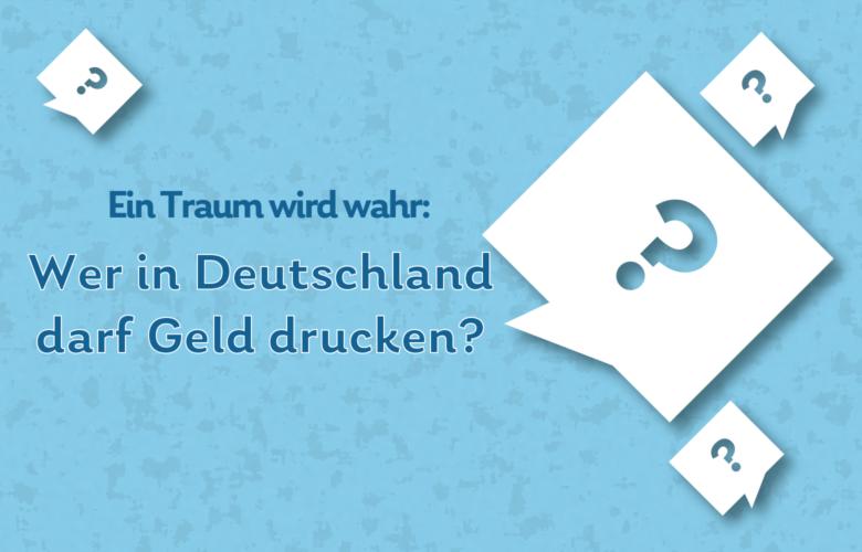 Druck von Euro-Banknoten: Wer darf in Deutschland Geld drucken? Daily Fun Fact