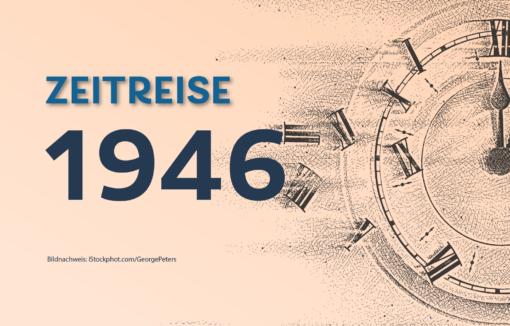 Zeitreise ins Jahr 1946. Die Weltbank nimmt ihre operative Tätigkeit auf.