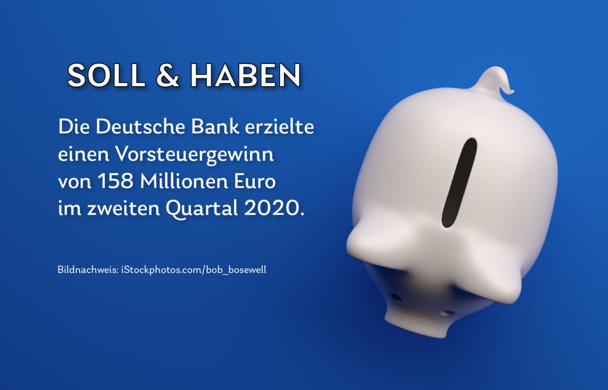 Am 29. Juli präsentierte die Deutsche Bank im Zwischenbericht die Ergebnisse für das zweite Quartal 2020.