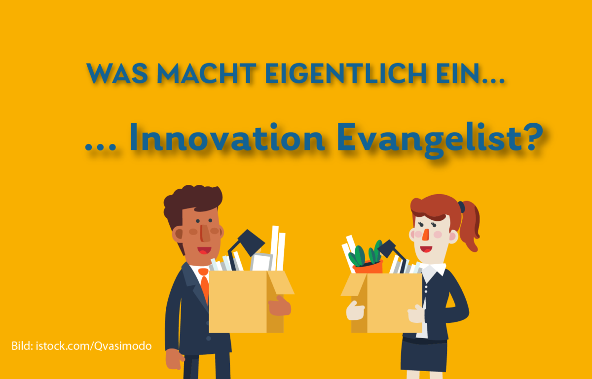 Daily Was machen Innovation Evangelists genau