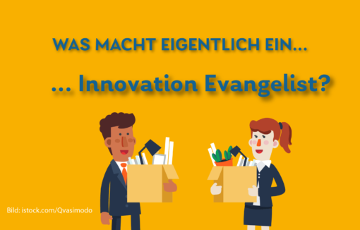 Daily Was machen Innovation Evangelists genau