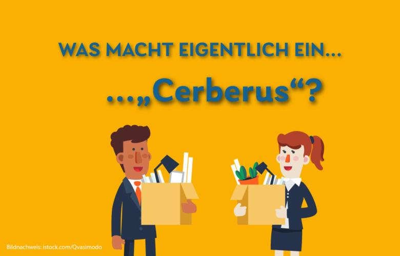 Viele stellen sich heute wahrscheinlich diese Frage: Was macht eigentlich Cerberus mit Banken?