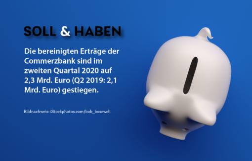 Die Commerzbank zieht Bilanz für das zweite Quartal 2020.