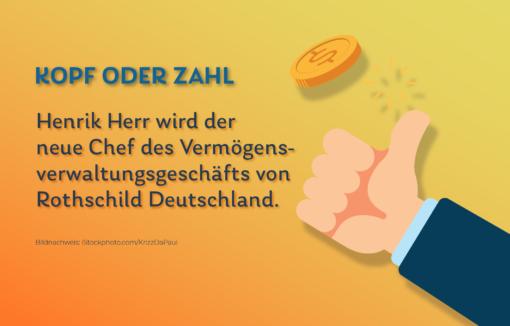 Neuer Leiter der Rothschild-Vermögensverwaltung in Deutschland wir Henrik Herr.
