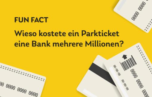 Wieso kostete ein Parkticket eine Bank mehrere Millionen?
