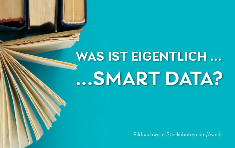 Daily Was ist eigentlich Smart Data?