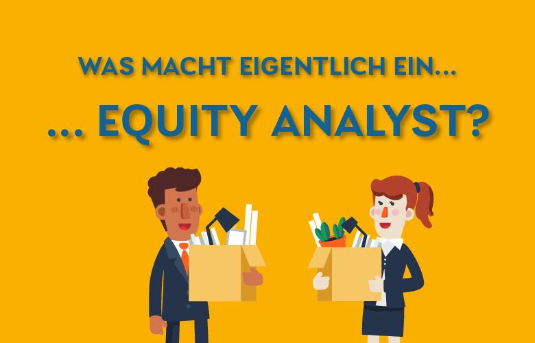 Daily_Was macht eigentlich ein Equity Analyst?