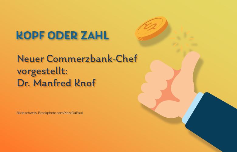 Der neue Mann an der Spitze der Commerzbank