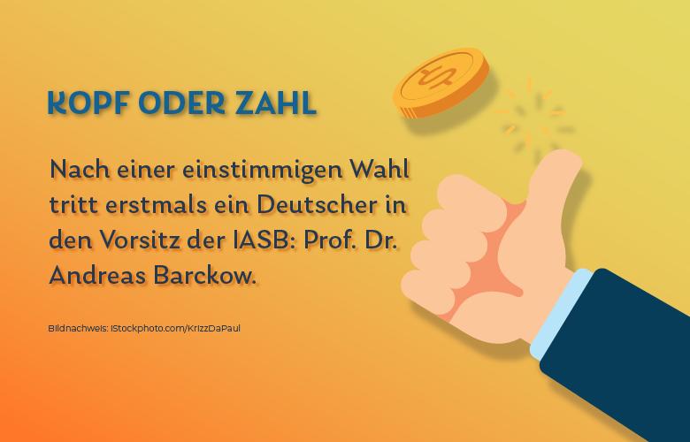 Prof. Dr. Andreas Barckow wird neuer Vorsitzender der IASB