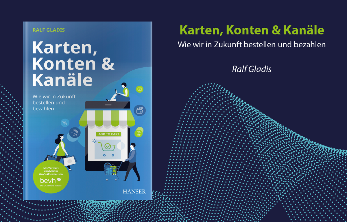 Rezension, Ralf Gladis, Karten, Konten und Kanäle, Fraud, Payment