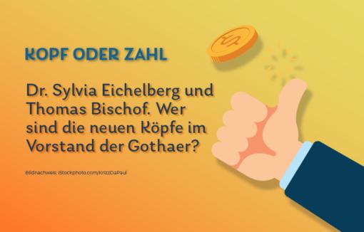Dr. Sylvia Eichelberg Thomas Bischof Vorstand Gothaer Versicherung